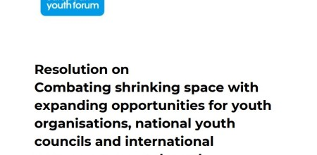 Resolution on Combating shrinking space with expanding opportunities for youth organisations, national youth councils and international non-governmental youth organisations