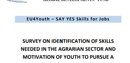 SURVEY ON IDENTIFICATION OF SKILLS  NEEDED IN THE AGRARIAN SECTOR AND  MOTIVATION OF YOUTH TO PURSUE A  CAREER IN THE AGRICULTURAL SECTOR IN  ARMENIA